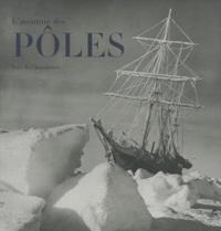 Yves de Chazournes - L'aventure des pôles.