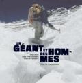 Yves de Chazournes - Un géant et des hommes - 1921-1953 : les pionniers de l'Everest.