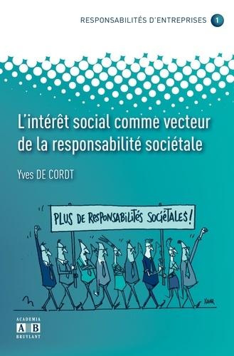 L'intérêt social comme vecteur de la responsabilité sociétale