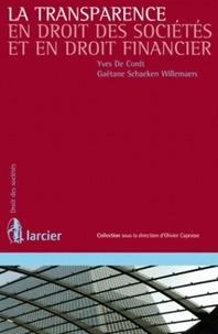 Yves De Cordt et Gaëtane Schaeken Willemaers - La transparence en droit des sociétés et en droit financier.