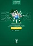 Yves de La Villeguérin - Comment réussir la transformation numérique du cabinet ?.