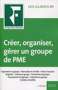 Créer, organiser, gérer un groupe de PME.pdf