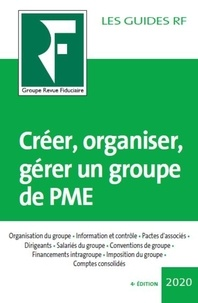 Créer, organiser, gérer un groupe de PME - Yves de La Villeguérin pdf epub