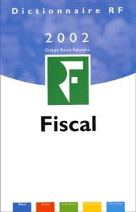Yves de La Villeguérin - Dictionnaire fiscal 2002.