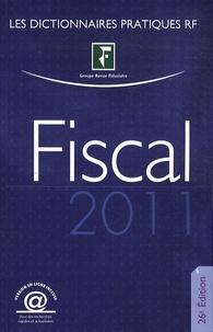 Yves de La Villeguérin - Dictionnaire fiscal 2011.