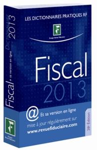 Yves de La Villeguérin - Dictionnaire fiscal 2013.