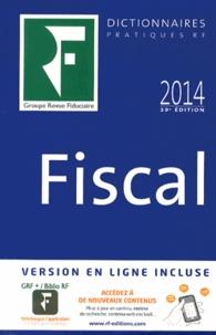 Yves de La Villeguérin - Dictionnaire fiscal 2014.