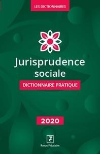 Yves de La Villeguérin - Jurisprudence sociale - Dictionnaire pratique.