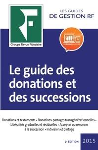 Yves de La Villeguérin - Le guide des donations et successions.