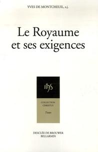 Yves de Montcheuil - Le Royaume et ses exigences - Camp-retraite de rentrée de Sèvres Solesmes, 1er-14 octobre 1943.