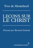 Yves de Montcheuil - Leçons sur le Christ.