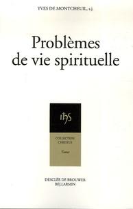 Yves de Montcheuil - Problèmes de vie spirituelle.