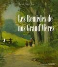 Yves de Saint Jean - Les remèdes de nos Grand'Mères.