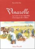 Yves de Saint Jean - Vinarelle. - La Loire et ses vignobles, chroniques de veillées.