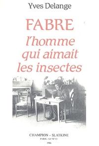 Jean-Henri Fabre, lhomme qui aimait les insectes - Naturaliste total et pédagogue du XIXe siècle.pdf
