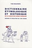 Yves Delaporte - Dictionnaire étymologique et historique de la langue des signes française - Origine et évolution de 1200 signes.