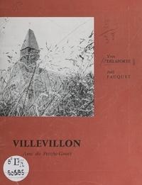 Yves Delaporte et Joël Fauquet - Villevillon, âme du Perche-Gouët.