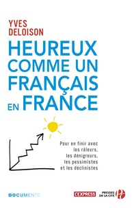 Yves Deloison - Heureux comme un français en France.