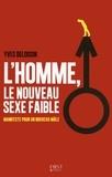Yves Deloison - L'homme, le nouveau sexe faible ?.