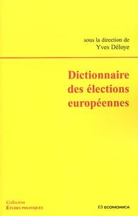 Dictionnaire des élections européennes - Yves Déloye |
