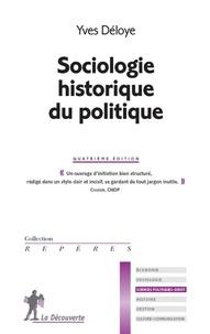 Yves Déloye - Sociologie historique du politique.