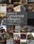 Yves Denéchère et Jean-Michel Matz - Histoire de l'université d'Angers - Du Moyen Age à nos jours.