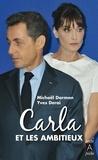 Yves Derai et Michaël Darmon - Carla et les ambitieux.