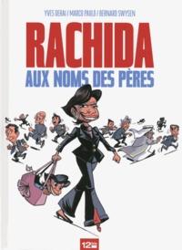 Yves Derai et Bernard Swysen - Rachida - Aux noms des pères.