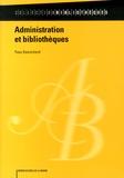 Yves Desrichard - Administration et bibliothèques.