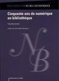 Yves Desrichard - Cinquante ans de numérique en bibliothèque.