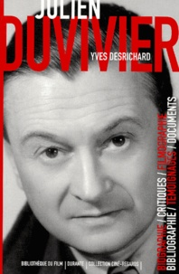 Yves Desrichard - Julien Duvivier.