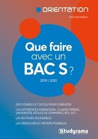 Yves Destribats - Que faire avec un Bac S ?.