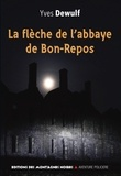 Yves Dewulf - La flèche de l'abbaye.