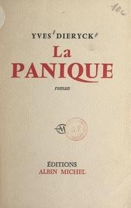 Yves Dieryck - La panique.