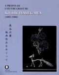 Yves Dodeman - A propos de l'oeuvre gravé de Kiyoshi Hasegawa (1891-1980).