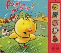 Yves Doumont et Annette Boisnard - Papa... où es-tu ?.