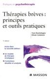Yves Doutrelugne et Olivier Cottencin - Thérapies brèves : principes et outils pratiques.