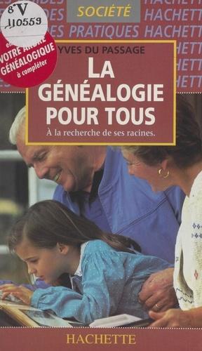 La généalogie pour tous. À la recherche de ses racines