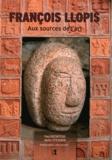 Yves Duchâteau et Nello Stevanin - François Llopis - Aux sources de l'art.