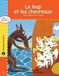 Yves Dumont et Sylvie Roberge - Lis et raconte  : Le loup et les chevreaux - version enrichie.