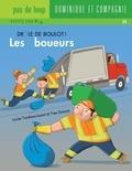 Yves Dumont et Louise Tondreau-Levert - Drôle de boulot !  : Les éboueurs.