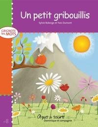Yves Dumont et Sylvie Roberge - Grignote les mots  : Un petit gribouillis.