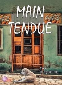 Yves Duquesne - Main tendue.