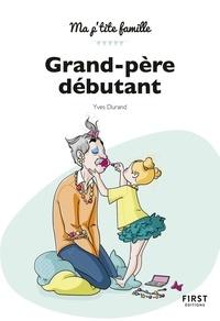 Yves Durand - Grand-père débutant.