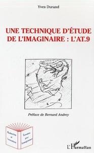 Yves Durand - Une technique d'étude de l'imaginaire - L'Anthropologique Test à 9 éléments (l'AT.9).