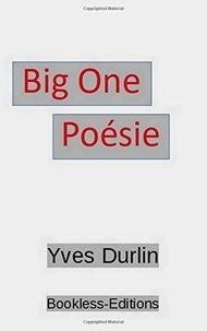 Yves Durlin - Big one poésie.