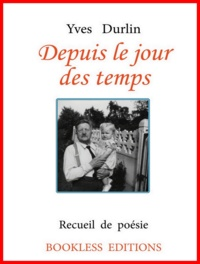 Yves Durlin - Depuis le jour des temps.