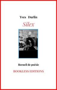 Yves Durlin et  Yv - Silex.
