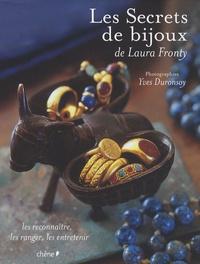 Yves Duronsoy et Laura Fronty - Les Secrets de bijoux - Les reconnaître, les ranger, les entretenir.