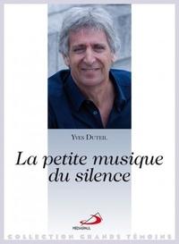 Yves Duteil - La petite musique du silence.